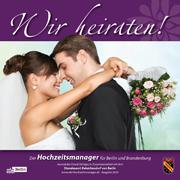 """""""Wir heiraten"""" Ausgabe Reinickendorf 2016"""