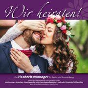"""Titel der Broschüre """"Wir heiraten"""" Strausberg, Neuenhagen bei Berlin, Petershagen/Eggersdorf, Fredersdorf-Vogelsdorf, Altlandsberg 2020"""